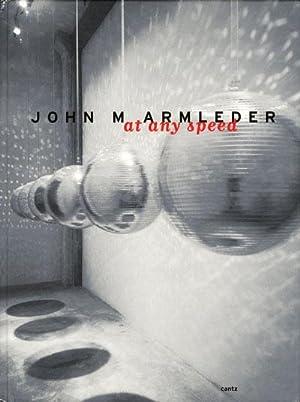 John M. Armleder. At Any Speed: Brehm Margrit