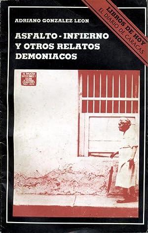 Asfalto - Infierno y otros relatos demoniacos: Gonzalez Leon Adriano