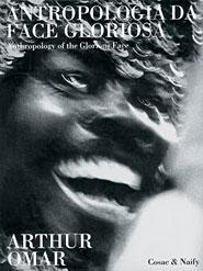 Antropologia da face gloriosa: Bentes Ivana