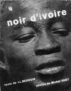 Noir d'Ivoire: Bedouin J. L.