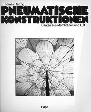 Pneumatische Konstruktionen. Bauten aus Membranen und Luft: Herzog Thomas