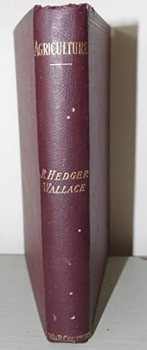 Agriculture: R Hedger Wallace