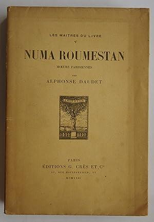 Numa Roumestan Moeurs Parisiennes: Alphonse Daudet