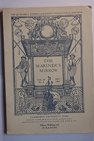 The Mariner's Mirror: The Quarterly Journal of the Society for Nautical Research Vol 50