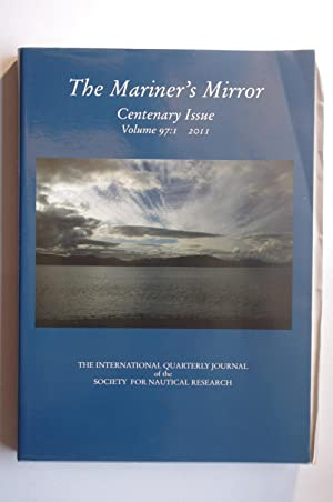 The Mariner's Mirror: The Quarterly Journal of the Society for Nautical Research Vol 97