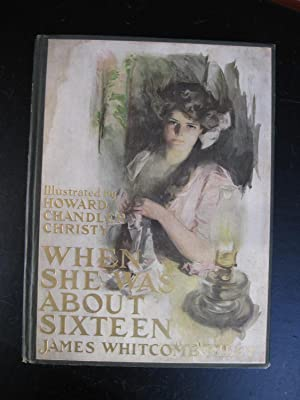 When She Was About Sixteen: James Whitcomb Riley