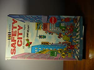 Safety City: All About Street Signs (Pop: Edmon J. Rodman