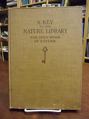 A Key to the Nature Library: The: Julia E. Rogers