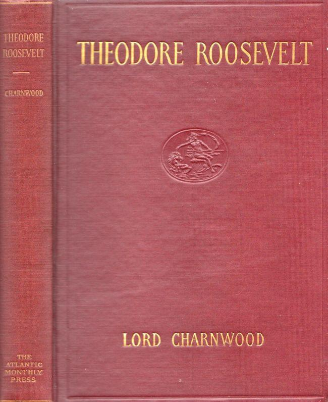 Theodore Roosevelt: Charnwood, Lord