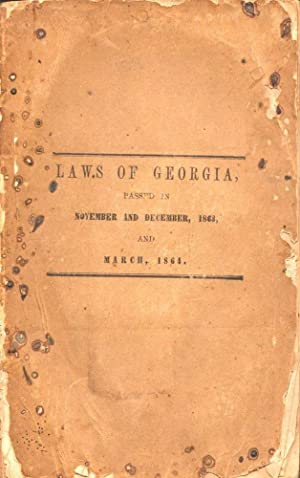 Acts of the General Assembly of the State of Georgia Passed in Milledgeville, At An Annual Session ...