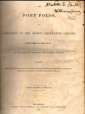 The Port Folio, and Companion To The Select Circulating Library Part I. No. 1. 1835: Waldie, Adam