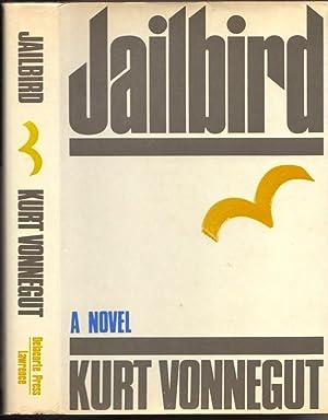 Jailbird. A Novel: Vonnegut, Kurt
