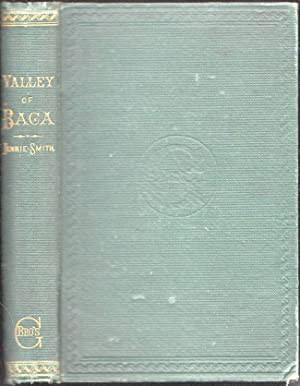 Valley of Baga: A Record of Suffering and Triumph: Smith, Jennie