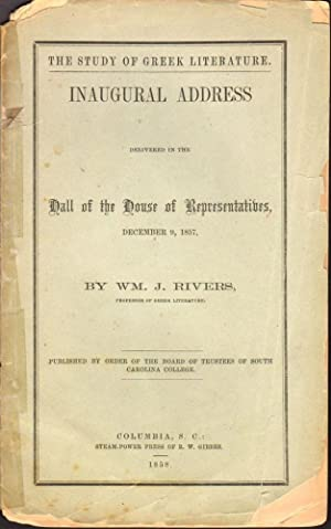 The Study of Greek Literature. Inaugural Address Delivered in the Hall of the House of ...
