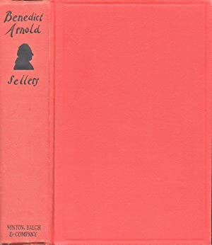 Benedict Arnold The Proud Warrior: Sellers, Charles Coleman