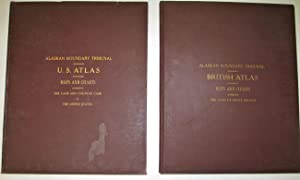 Alaska Boundary Tribunal. United States Atlas. Maps and Charts Accompanying the Case and Counter ...