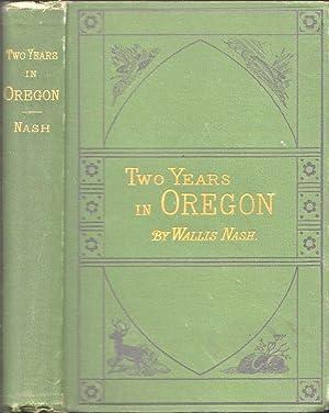 Two Years in Oregon: Nash, Wallis