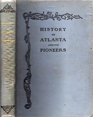 Pioneer Citizens' History of Atlanta 1833-1902: [Pioneer Citizens' of Atlanta]
