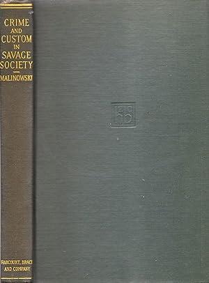 Crime and Custom in Savage Society: Malinowski, Bronislaw