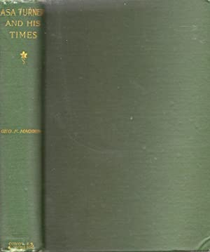 Asa Turner. A Home Missionary Patriarch and His Times: Magoun, George F.