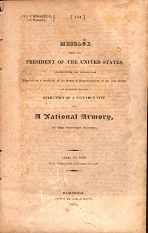 Message From the President of the United States In Relation to the Selection of A Suitable Site for...