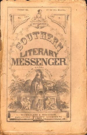 Southern Literary Messenger Vol. 37. No. 9 (September 1863): Bagby, Dr. G. W. (Editor)