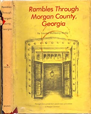 Rambles Through Morgan County, Georgia: Hicky, Louise McHenry