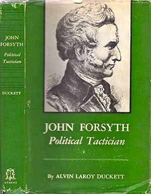 John Forsyth Political Tactician: Duckett, Alvin Laroy