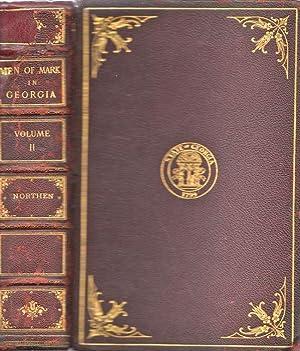 Men of Mark in Georgia. Vol. II: Northen, William J. (Editor)