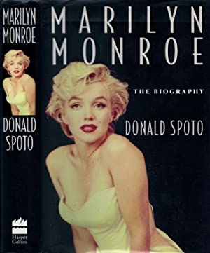 Marilyn Monroe. The Biography: Spoto, Donald