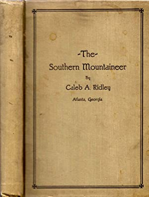 The Southern Mountaineer: Ridley, Caleb A.