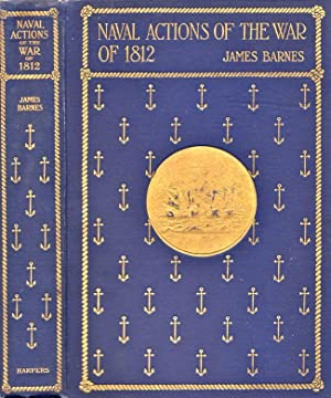Naval Actions of The War of 1812: Barnes, James