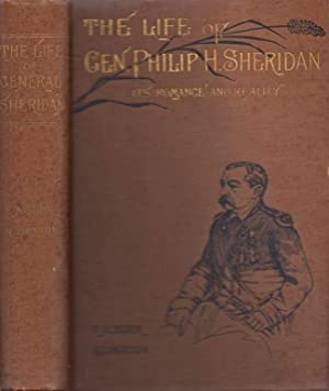 """Little Phil"""" and His Troopers. The Life of Gen. Philip H. Sheridan. In Romance and Reality: ..."""