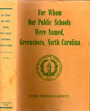 For Whom Our Public Schools Were Named,: Arnett, Ethel Stephens
