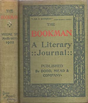 The Bookman. An Illustrated Magazine of Literature and Life Volume XV. March-August 1902: Dodd, ...
