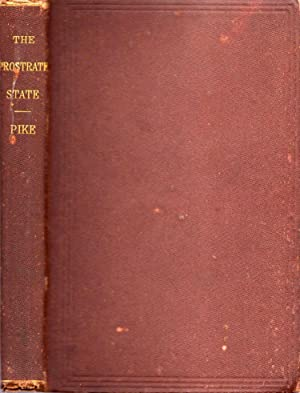 The Prostrate State: South Carolina Under Negro Government: Pike, James S.