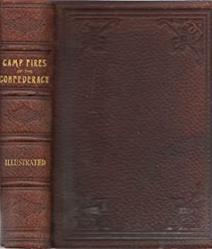 Camp Fires of the Confederacy: LaBree, Ben (editor)