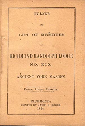 By-Laws and List of Members of Richmond Randolph Lodge No. XIX, Ancient York Masons. Faith, Hope, ...