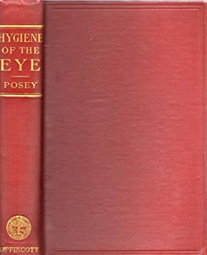 Hygiene of the Eye: Posey, William Campbell