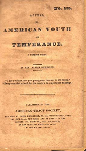 Appeal to American Youth on Temperance: Dickinson, Rev. Austin