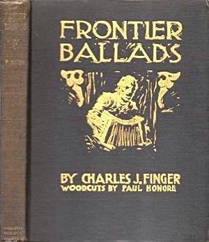 Frontier Ballads: Finger, Charles J.
