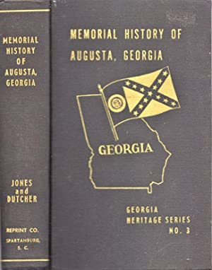 Memorial History of Augusta, Georgia From Its Settlement in 1735 to the Close of The Eighteenth ...