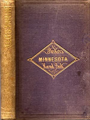 The Minnesota Handbook, for 1856-7. With a New and Accurate Map: Parker, Nathan H.