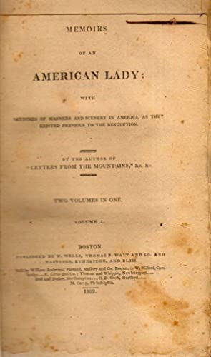 Memoirs of An American Lady: Grant, Mrs. Anne McV.]
