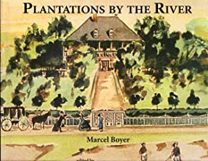 Plantations By the River: Watercolor Paintings From St. Charles Parish, Louisiana by Father Joseph ...