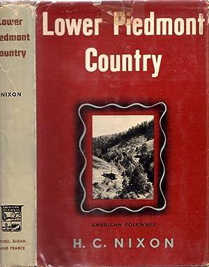 Lower Piedmont Country: Nixon, H. C.
