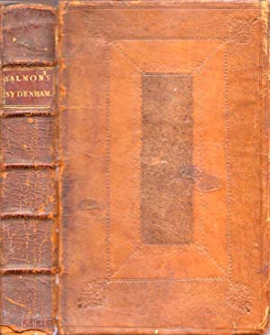 Praxis Medica. The Practice of Physick: or, Dr. Sydenham's Process Integrity, Translated out ...