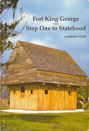 Fort King George Step One to Statehood: Cook, Jeannine