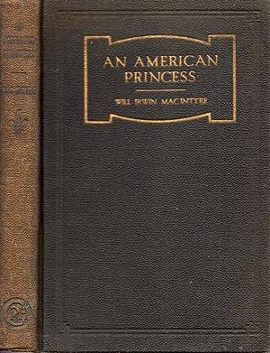 An American Princess: MacIntyre, W. Irwin