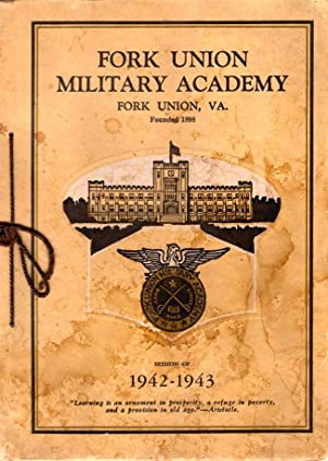 Fork Union Military Academy Catalog Session of 1942-1943: Fork Union Military Academy]
